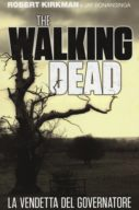 The Walking Dead: La vendetta del Governatore