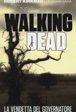 Copertina di The Walking Dead: La vendetta del Governatore