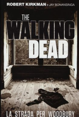 Copertina di The Walking Dead: La Strada per Woodbury