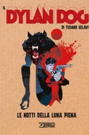 Il Dylan Dog Di Tiziano Sclavi n.9 – Le notti di luna piena