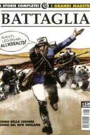 Dino Battaglia n.1 – L'uomo della Legione / L'uomo del New England