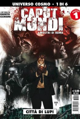 Copertina di Caput Mundi – I Mostri Di Roma n.1