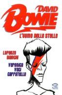David Bowie – L'uomo delle stelle – Music & Comics n.6