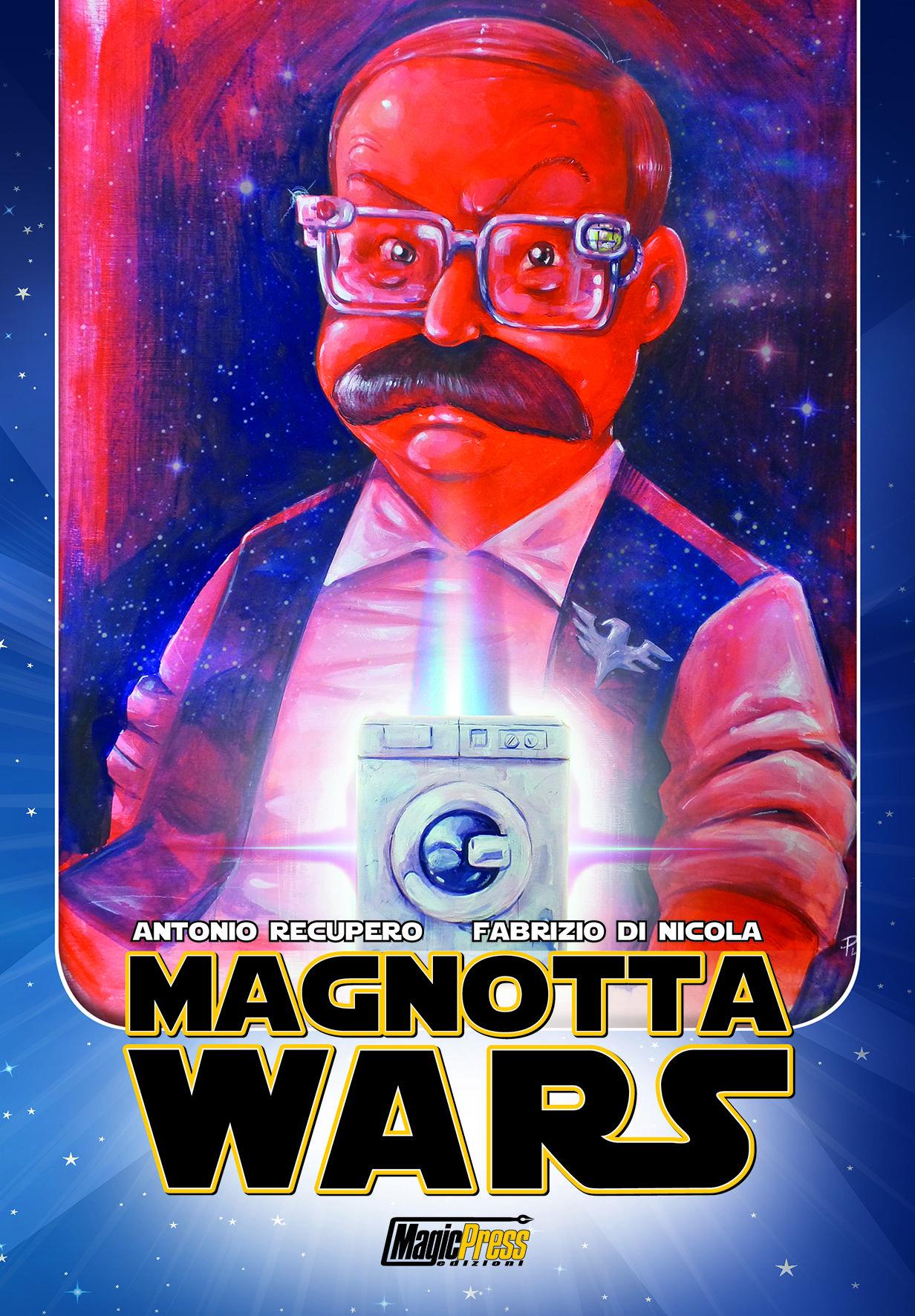 Copertina di Magnotta Wars – Pre Order Evento 24 Marzo 2018 da Uomo dei Fumetti