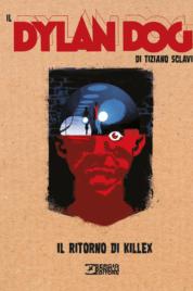 Il Dylan Dog Di Tiziano Sclavi n.11 – Il ritorno di Killex