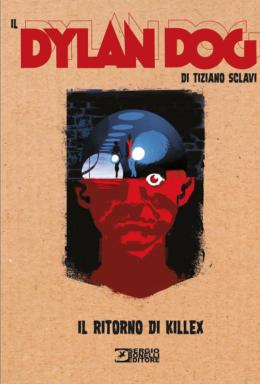 Copertina di Il Dylan Dog Di Tiziano Sclavi n.11 – Il ritorno di Killex