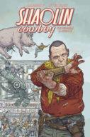Shaolin Cowboy – Who'll Stop The Re – Panini Comics 100% HD n.39