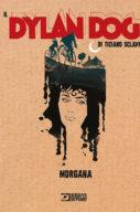 Il Dylan Dog Di Tiziano Sclavi n.12 – Morgana