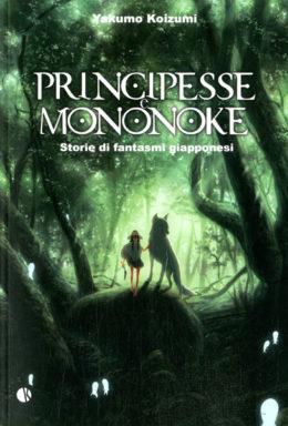 Copertina di Principesse E Mononoke – Libri Ghibli