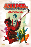 Deadpool: Flashback – Deadpool nel passato