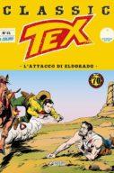 Tex Classic n.31 . L'attacco di Eldorado