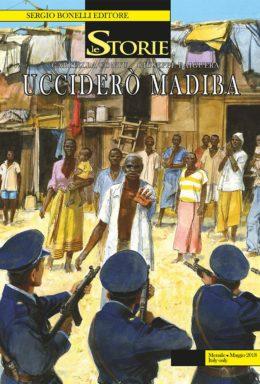 Copertina di Le Storie n.68 – Ucciderò Madiba