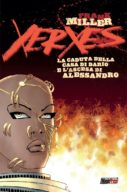 Xerxes: La Caduta Della Casa Di Dario e l'ascesa di Alessandro