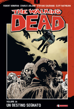 Copertina di The Walking Dead n.28 – Un destino segnato