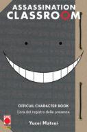 Assination Classroom – Character Book – L'ora del registro delle presenze