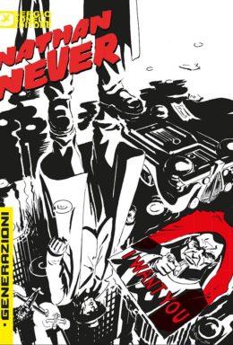 Copertina di Nathan Never – Generazioni n.1 – Hell City Blues