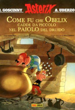 Copertina di Come fu che Obelix cadde da piccolo – Gli Speciali n.1