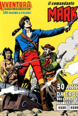 Copertina di Avventura Magazine n.3 – 50 anni da eroe, 2 capolavori a fumetti della essegesse
