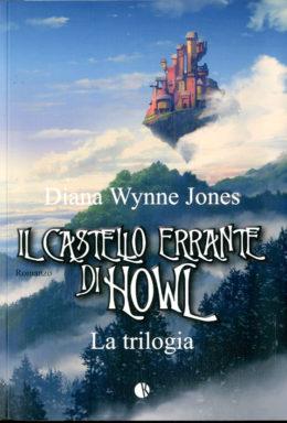 Copertina di Il Castello Errante Howl – La trilogia completa
