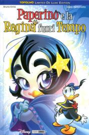 Paperino e la Regina Fuori Tempo – Topolino Limited DELUXE EDITION n.20