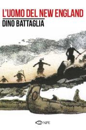 L'Uomo Del New England – Dino Battaglia Collection