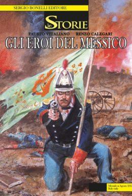 Copertina di Le Storie n.71 – Gli eroi del Messico