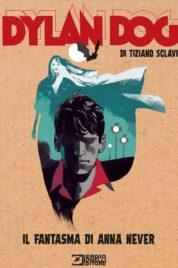 Il Dylan Dog Di Tiziano Sclavi n.17 – Il fantasma di Anna Never