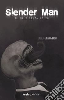 Copertina di Slender Man – Il Male Senza Volto