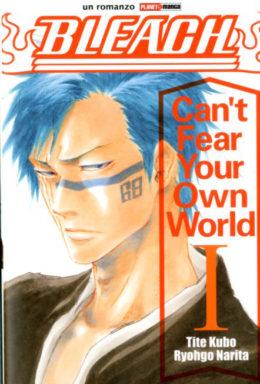 Copertina di Bleach – Can't Fear Your Own World