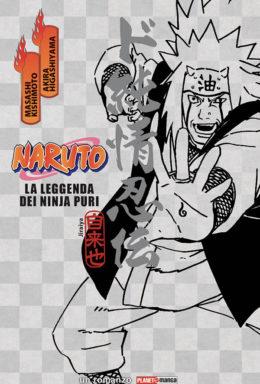 Copertina di Naruto La Leggenda Dei Ninja Puri – Il Romanzo 13