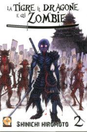 La Tigre Il Dragone E Gli Zombie n.2 – Horaa Collection n.7