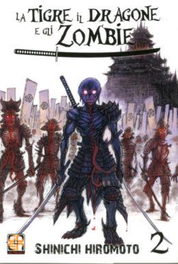 Copertina di La Tigre Il Dragone E Gli Zombie n.2 – Horaa Collection n.7