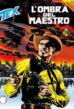 Copertina di Tex n.696 – L'ombra del maestro