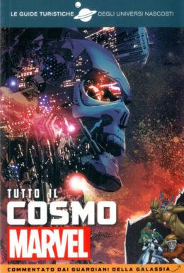 Copertina di Hidden Universe Guide Turistiche – Tutto Il Cosmo Marvel Commentato Dai Guardiani Della Galassia