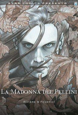 Copertina di La Madonna Del Pellini – Star Comics Presenta 16