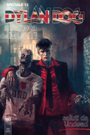 Dylan Dog Speciale n.33 – Saluti da Undead