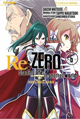 Copertina di Re: zero. Starting life in another world. Truth of zero n.6