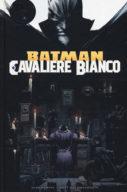 DC Black Label – Batman cavaliere bianco