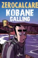 Zerocalcare – Kobane Calling