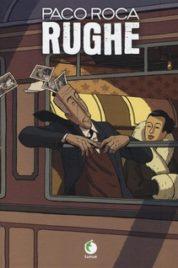Paco Roca – Rughe