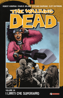 Copertina di The Walking Dead Vol. 29 – I limiti che superiamo