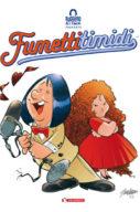 Ruggero de i Timidi presenta: Fumetti timidi. Ediz. variant – 250/500