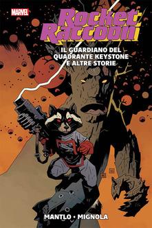 Copertina di Rocket Raccoon – Il guardiano del quadrante Keystone e altre storie