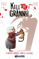 Kill the Granny 2.0 – Finchè morte non li separi