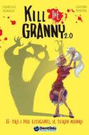 Kill the Granny 2.0 – Tra i due litiganti il terzo muore