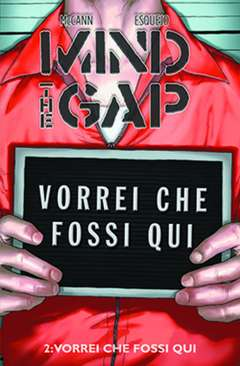 Copertina di The Mind Gap Vol.2 – Vorrei che fossi qui