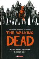 The Walking Dead – LIBRO SEI