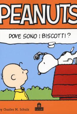 Copertina di Peanuts Vol.5 – Dove sono i biscotti?