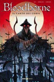 Bloodborne 3 – Il Canto Dei Corvi