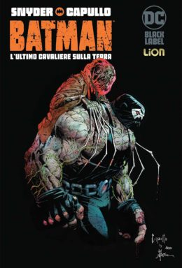 Copertina di DC Black Label – Batman: L'Ultimo Cavaliere Sulla Terra n.2